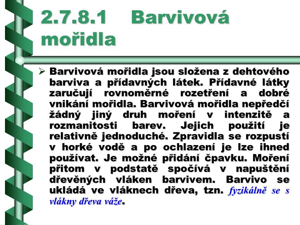 2.7.8.1 Barvivová mořidla