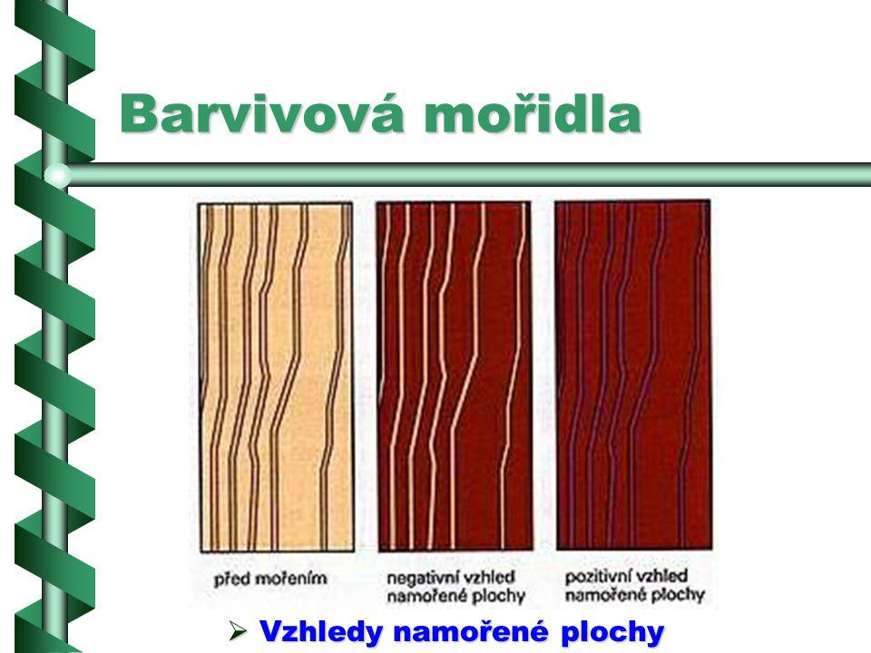 Barvivová mořidla Vzhledy namořené plochy