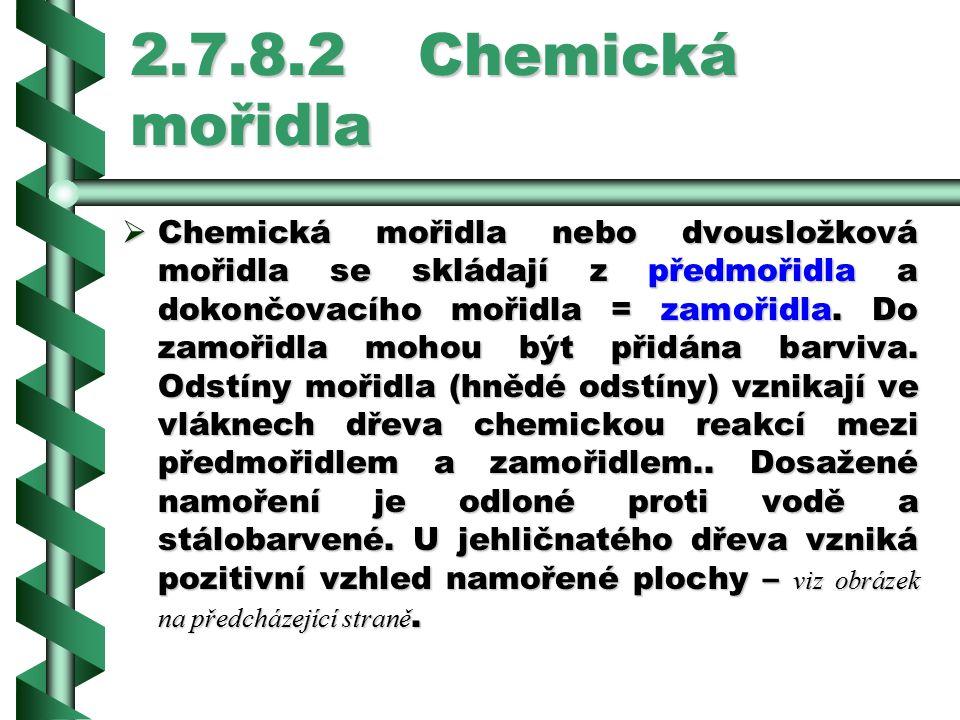 2.7.8.2 Chemická mořidla