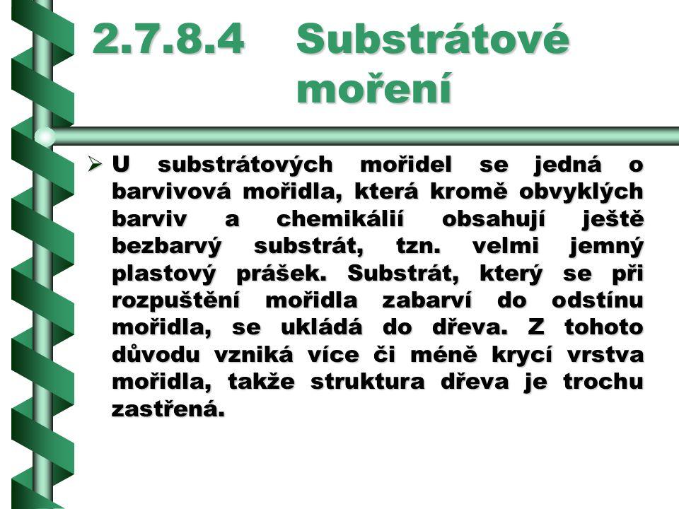 2.7.8.4 Substrátové moření