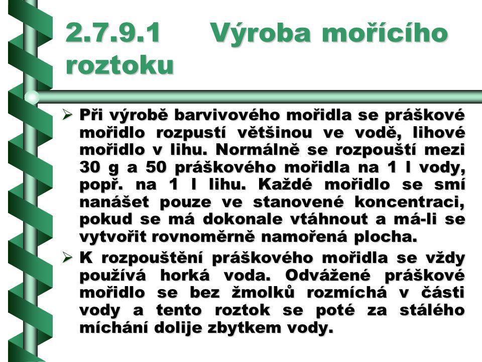 2.7.9.1 Výroba mořícího roztoku