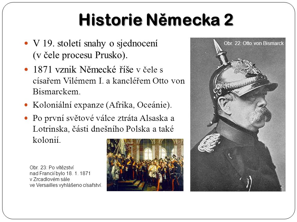 Historie Německa 2 V 19. století snahy o sjednocení (v čele procesu Prusko).