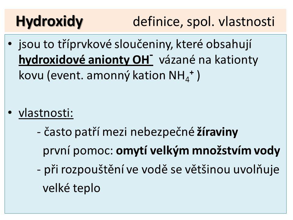 Hydroxidy definice, spol. vlastnosti