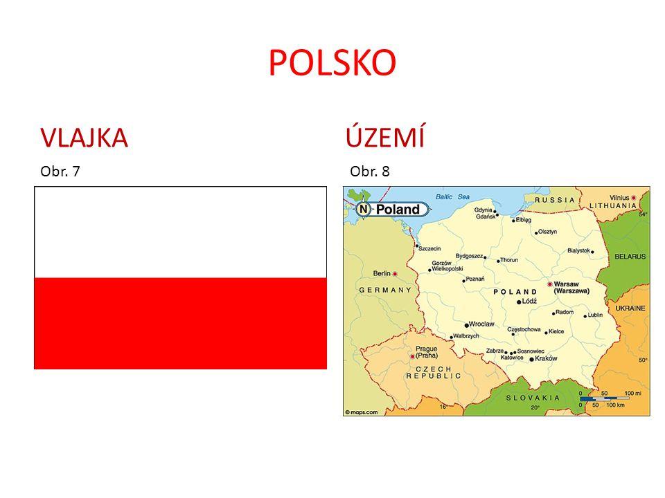 POLSKO VLAJKA ÚZEMÍ Obr. 7 Obr. 8