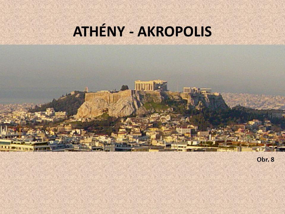 ATHÉNY - AKROPOLIS Obr. 8