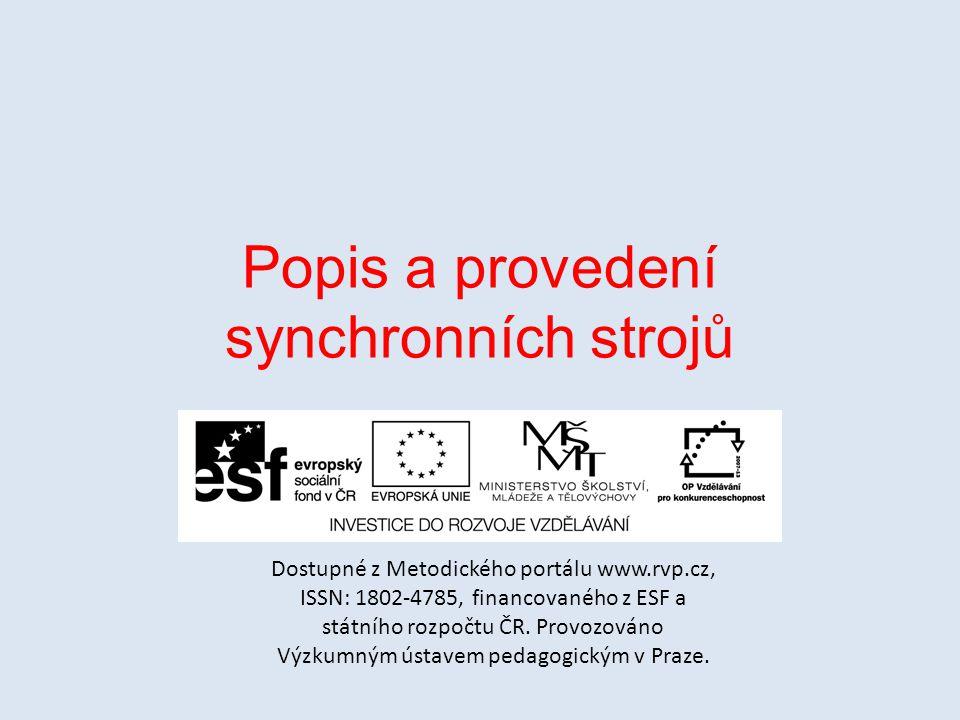 Popis a provedení synchronních strojů