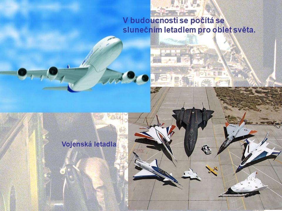 V budoucnosti se počítá se slunečním letadlem pro oblet světa.