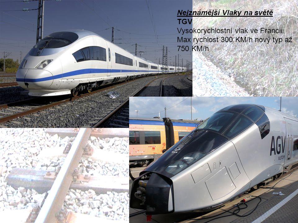 Nejznámější Vlaky na světě
