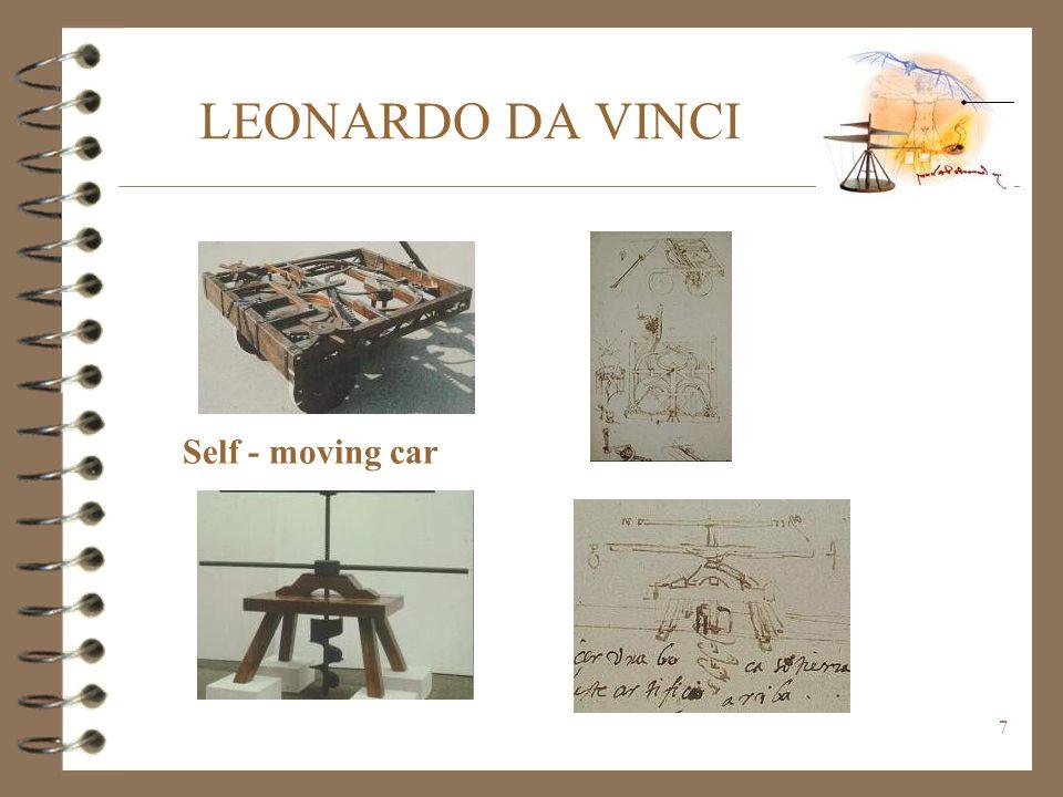 LEONARDO DA VINCI Self - moving car
