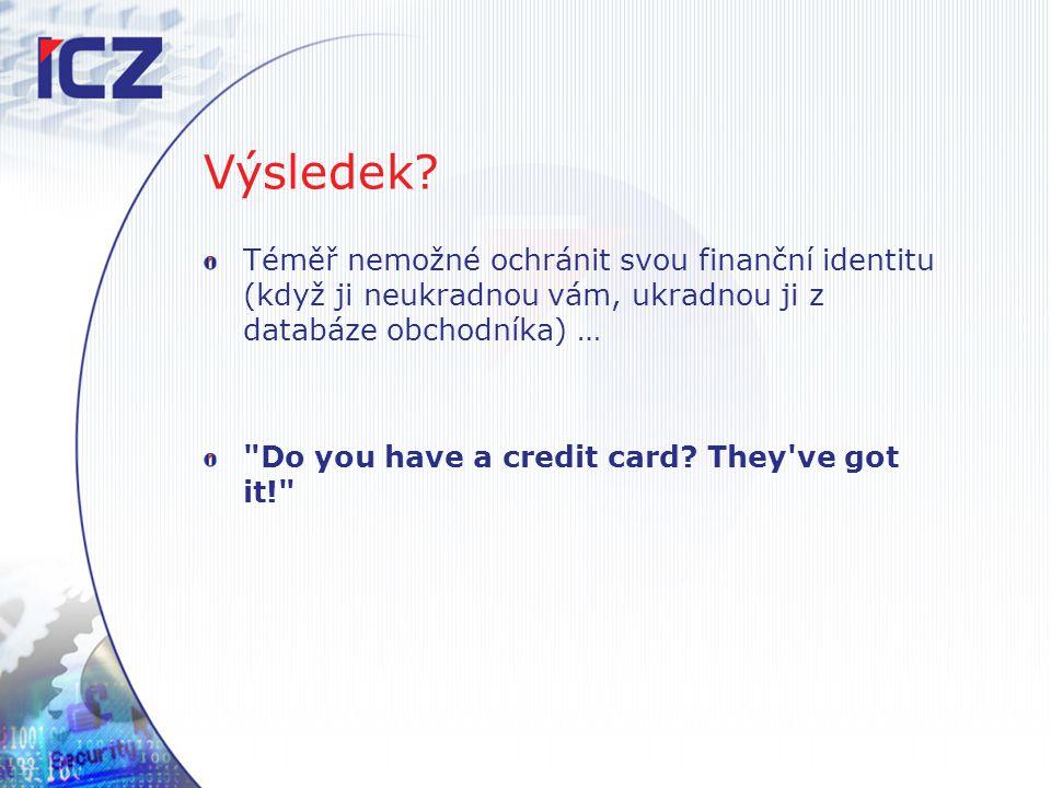 Výsledek Téměř nemožné ochránit svou finanční identitu (když ji neukradnou vám, ukradnou ji z databáze obchodníka) …