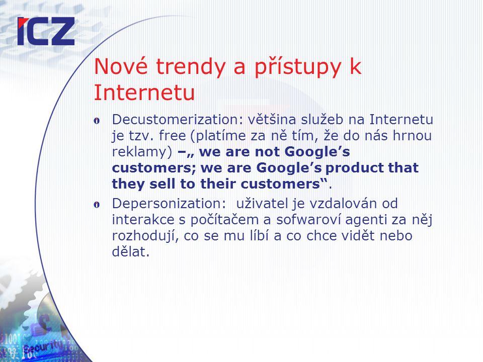 Nové trendy a přístupy k Internetu