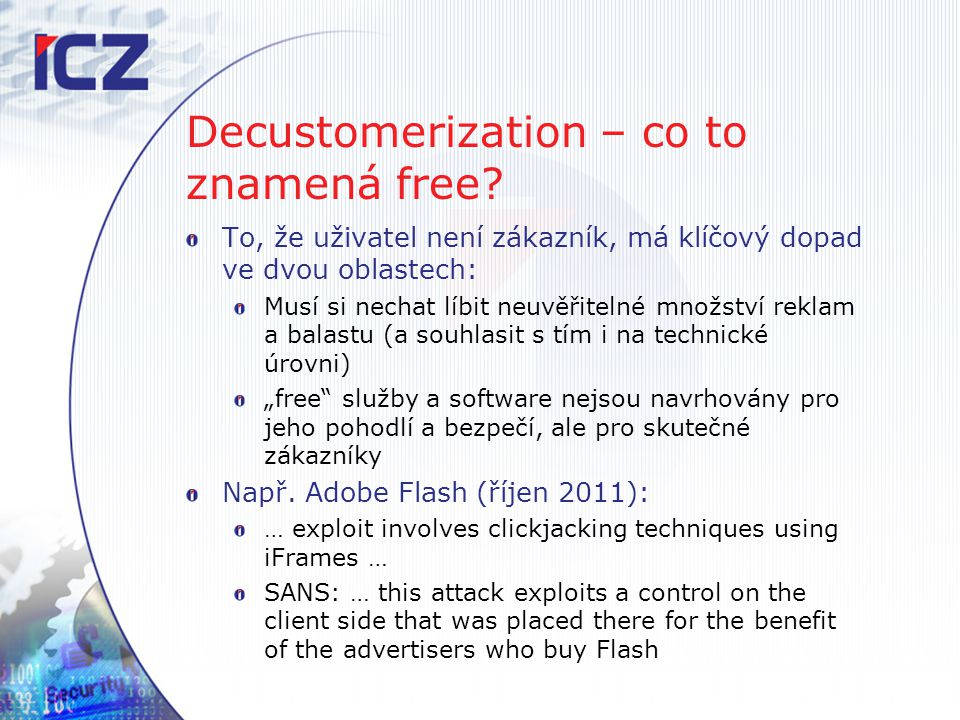 Decustomerization – co to znamená free