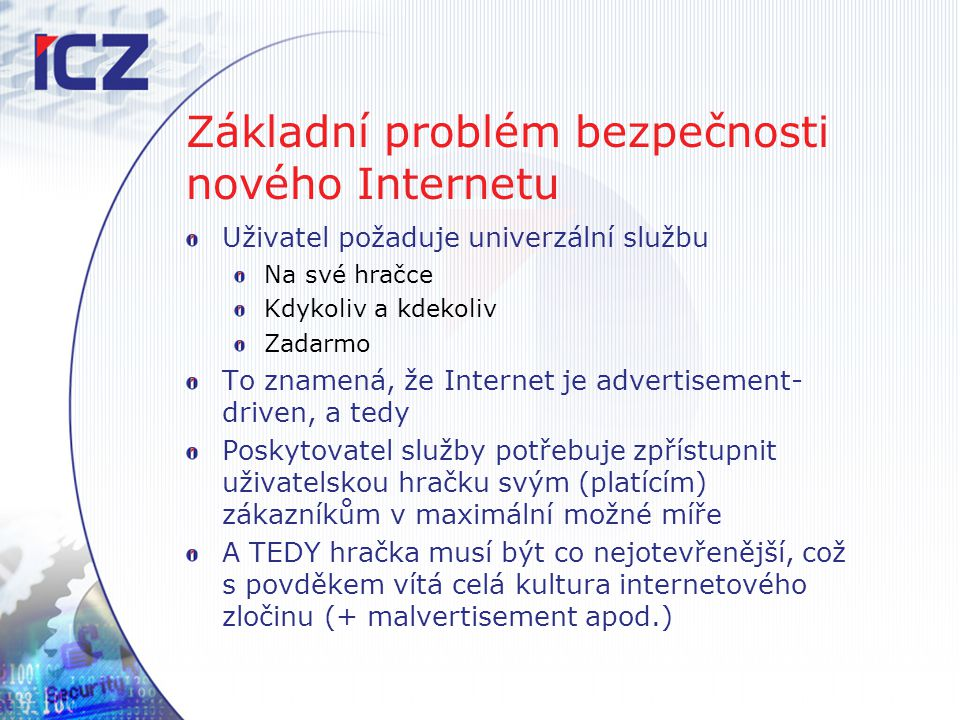 Základní problém bezpečnosti nového Internetu