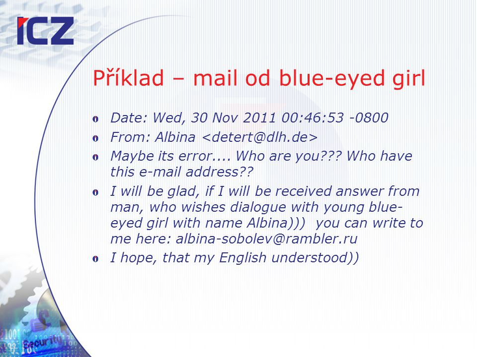 Příklad – mail od blue-eyed girl