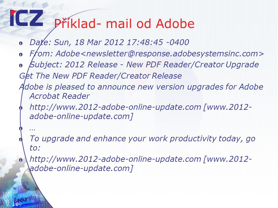 Příklad- mail od Adobe Date: Sun, 18 Mar 2012 17:48:45 -0400