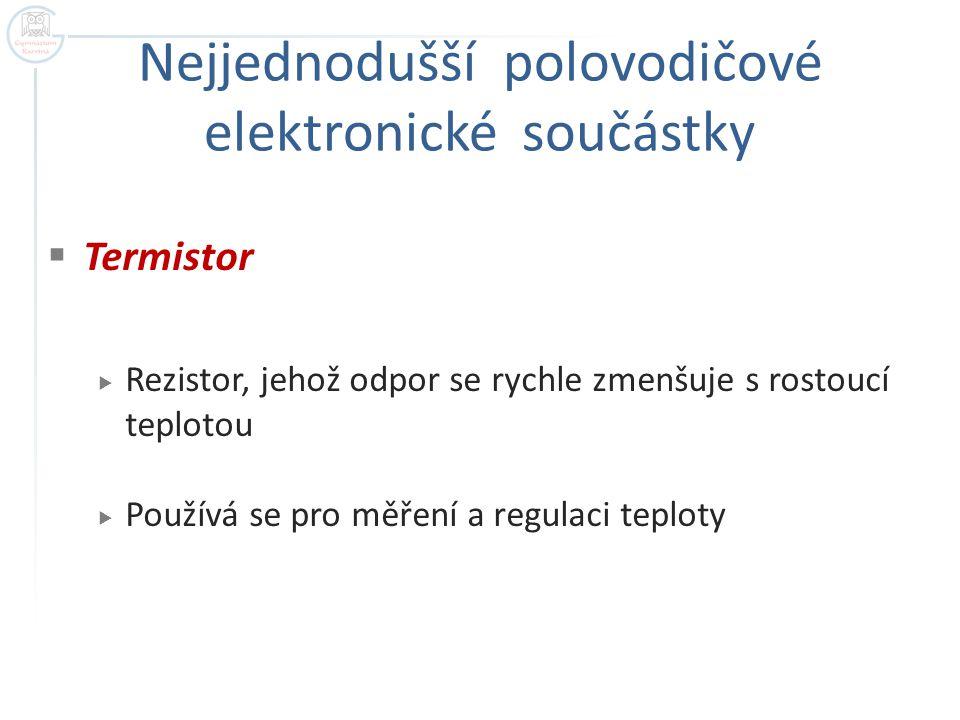 Nejjednodušší polovodičové elektronické součástky