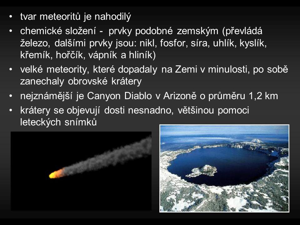 tvar meteoritů je nahodilý