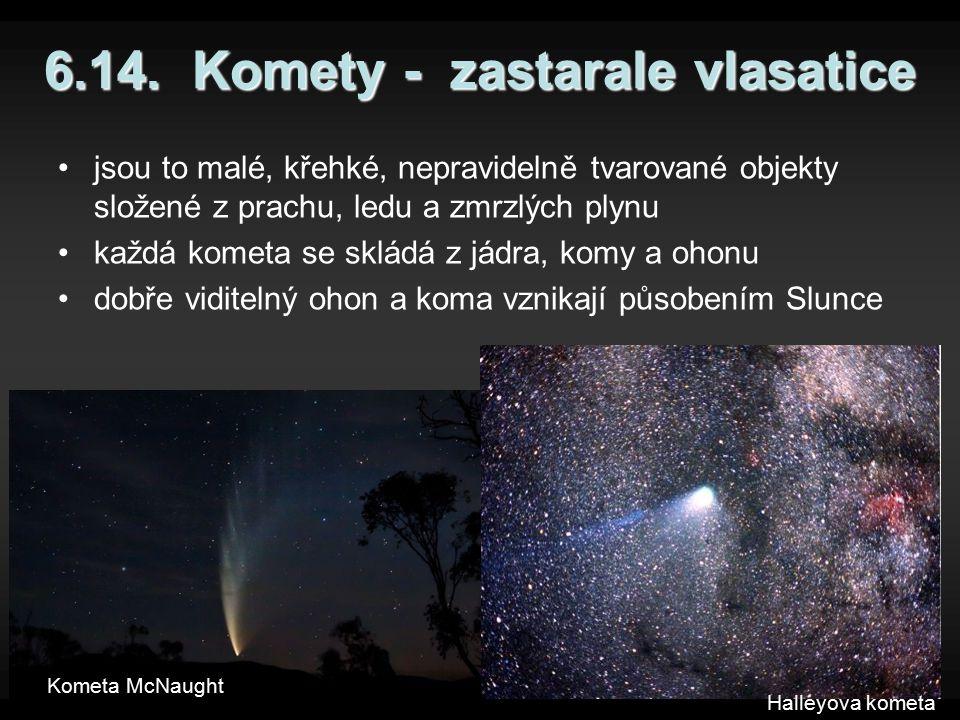 6.14. Komety - zastarale vlasatice