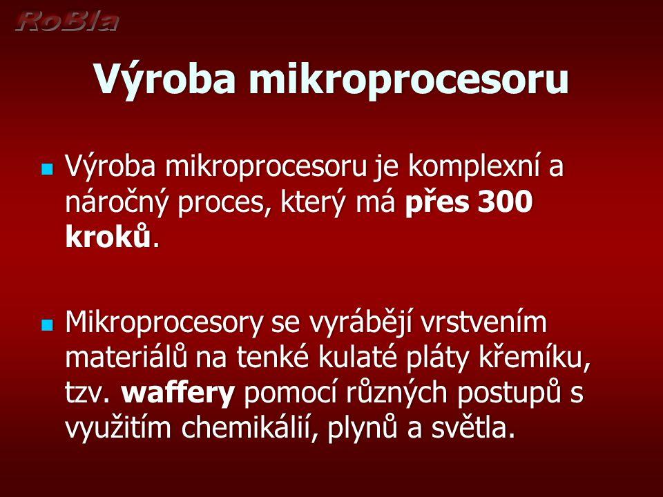 Výroba mikroprocesoru