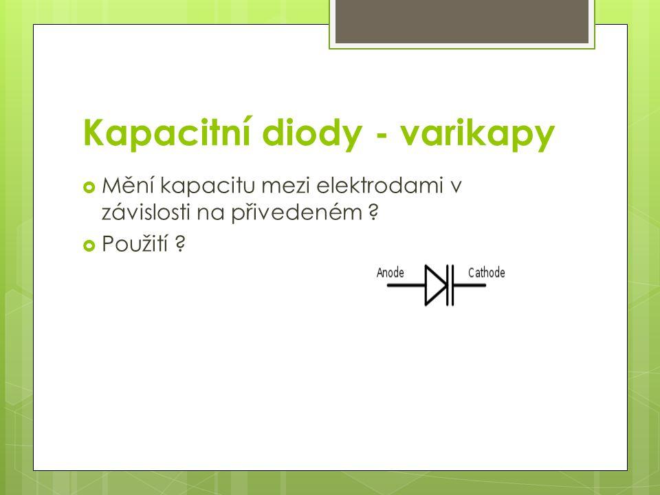 Kapacitní diody - varikapy