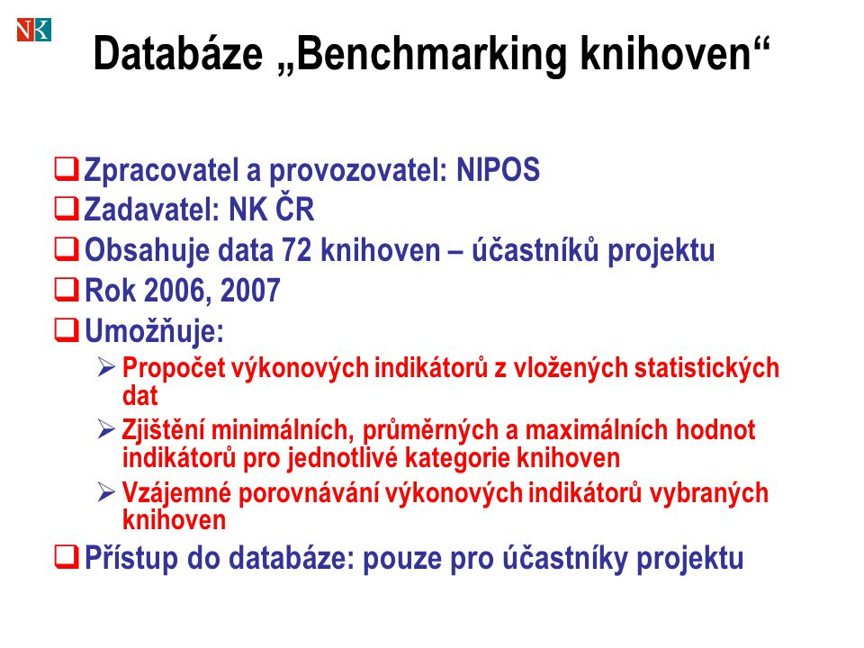 "Databáze ""Benchmarking knihoven"