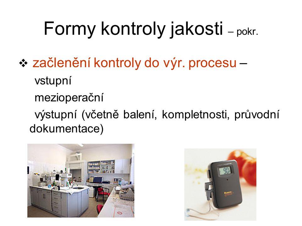 Formy kontroly jakosti – pokr.