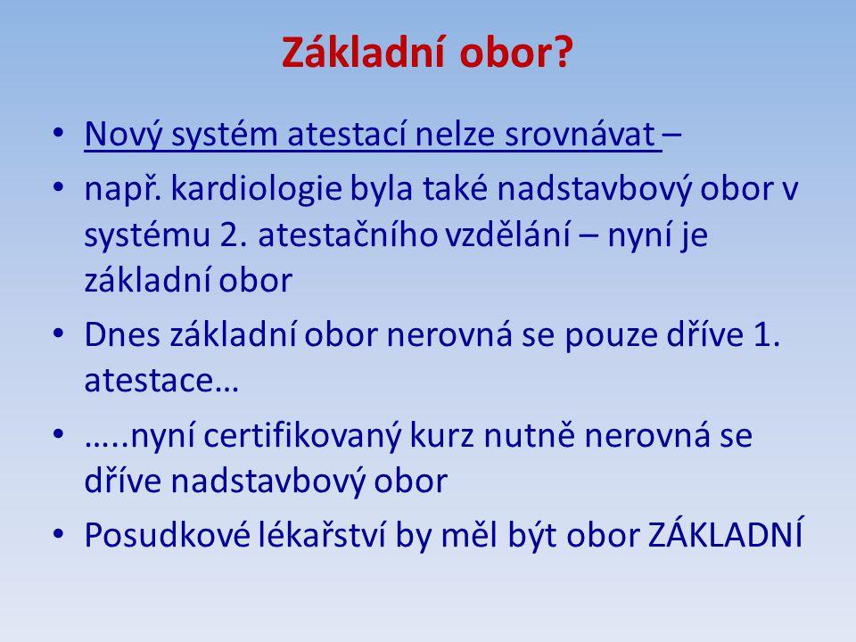 Základní obor Nový systém atestací nelze srovnávat –