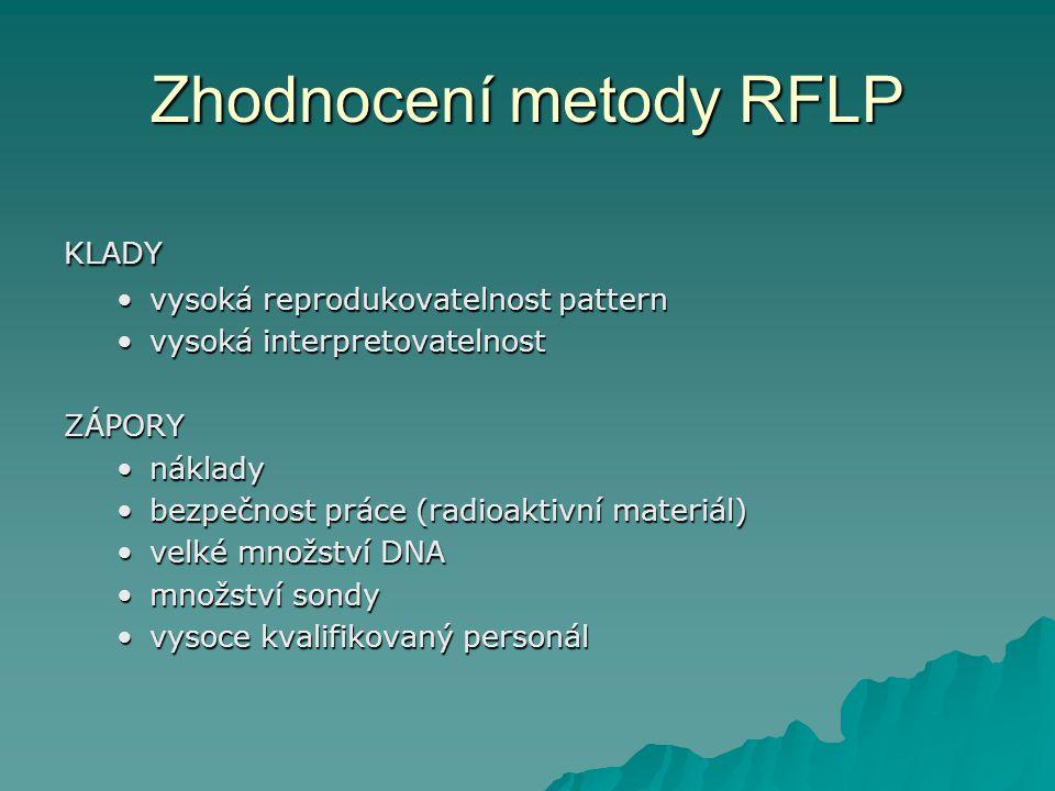 Zhodnocení metody RFLP