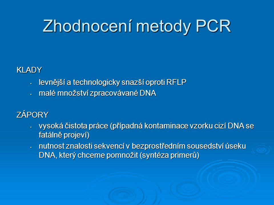 Zhodnocení metody PCR KLADY