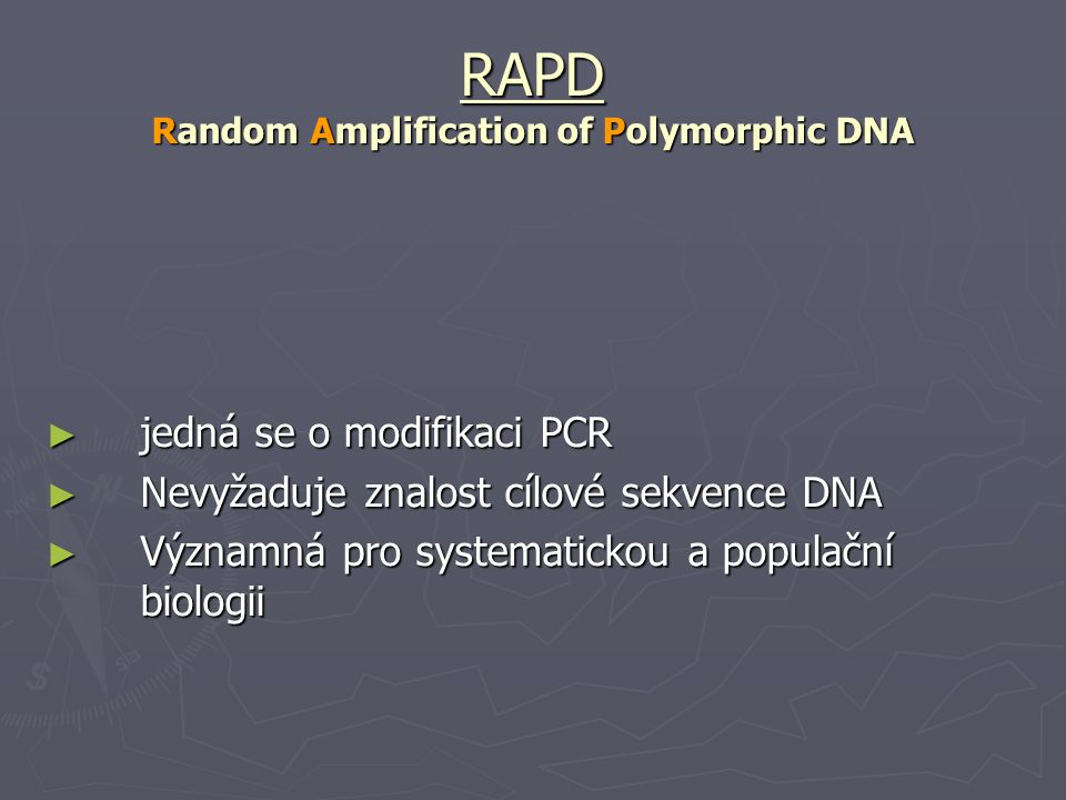 RAPD Random Amplification of Polymorphic DNA