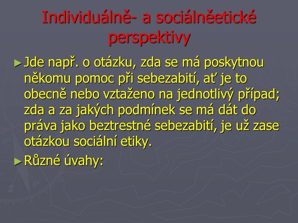 Individuálně- a sociálněetické perspektivy