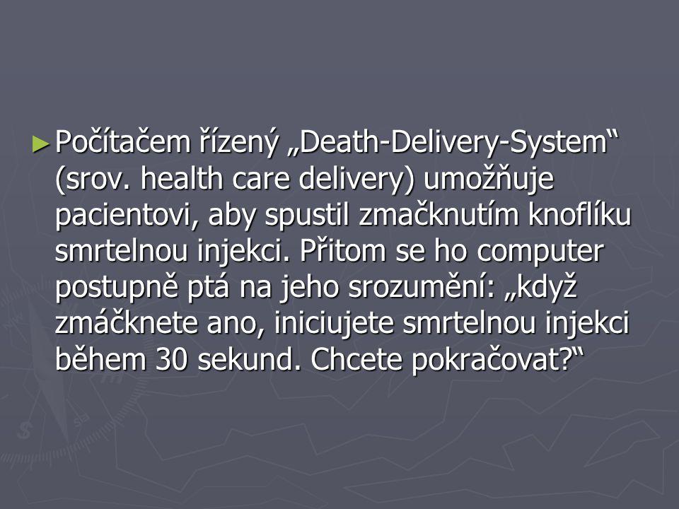 """Počítačem řízený """"Death-Delivery-System (srov"""