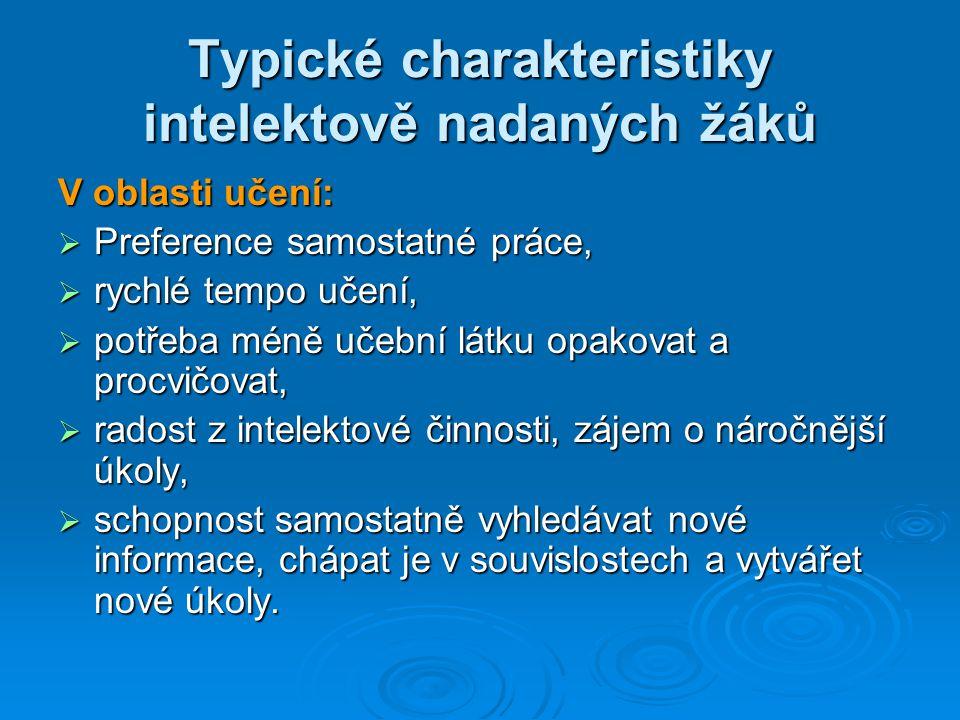 Typické charakteristiky intelektově nadaných žáků