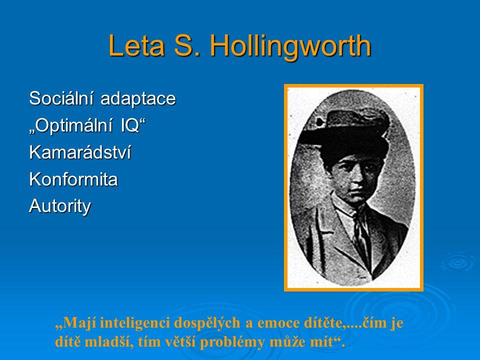 """Leta S. Hollingworth Sociální adaptace """"Optimální IQ Kamarádství"""