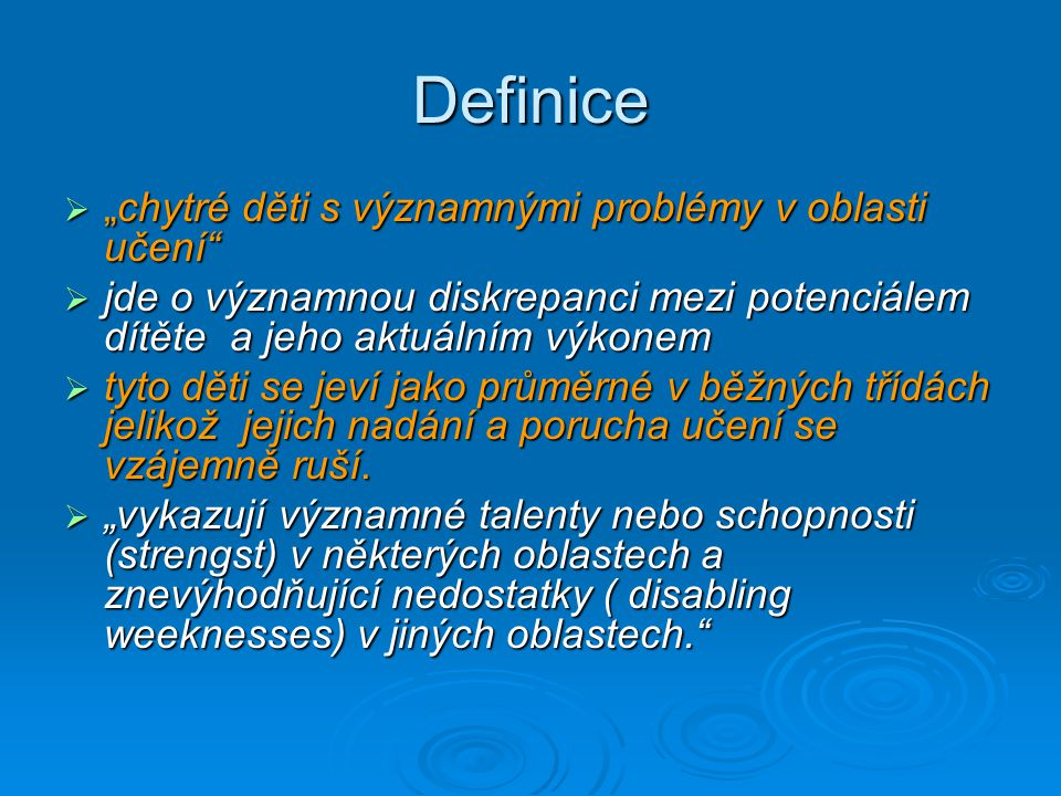 """Definice """"chytré děti s významnými problémy v oblasti učení"""