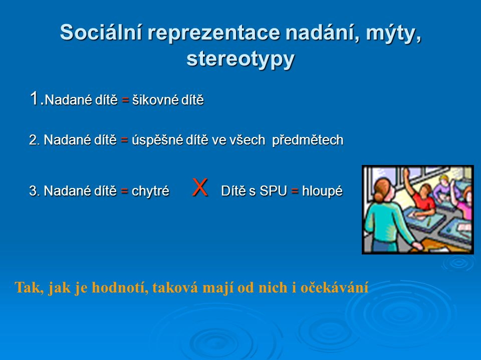 Sociální reprezentace nadání, mýty, stereotypy