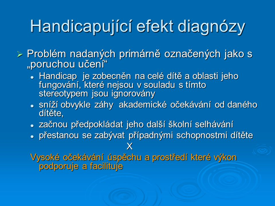 Handicapující efekt diagnózy