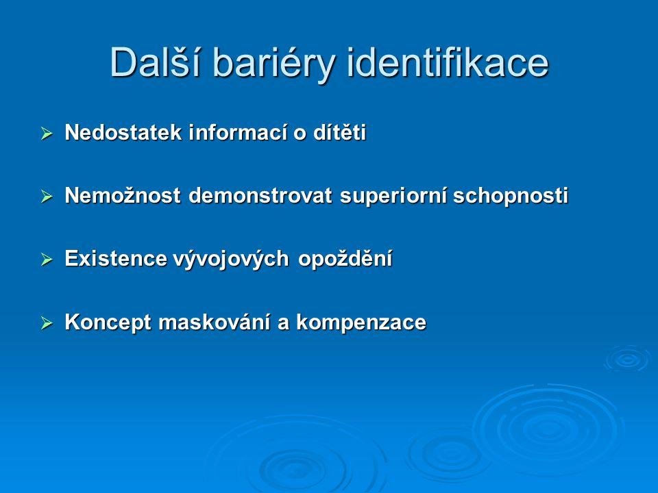 Další bariéry identifikace