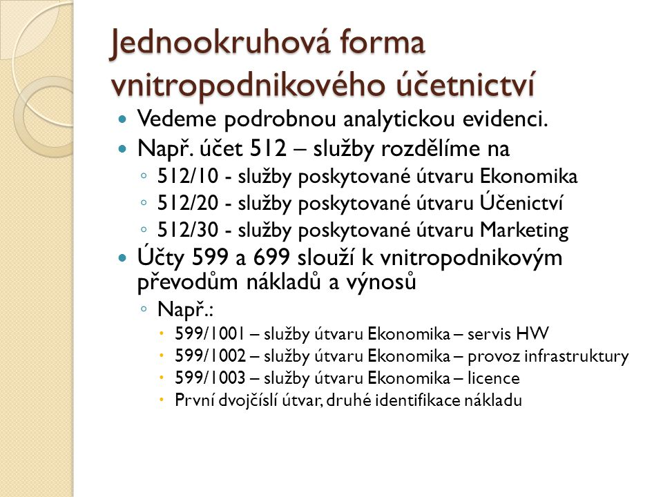 Jednookruhová forma vnitropodnikového účetnictví