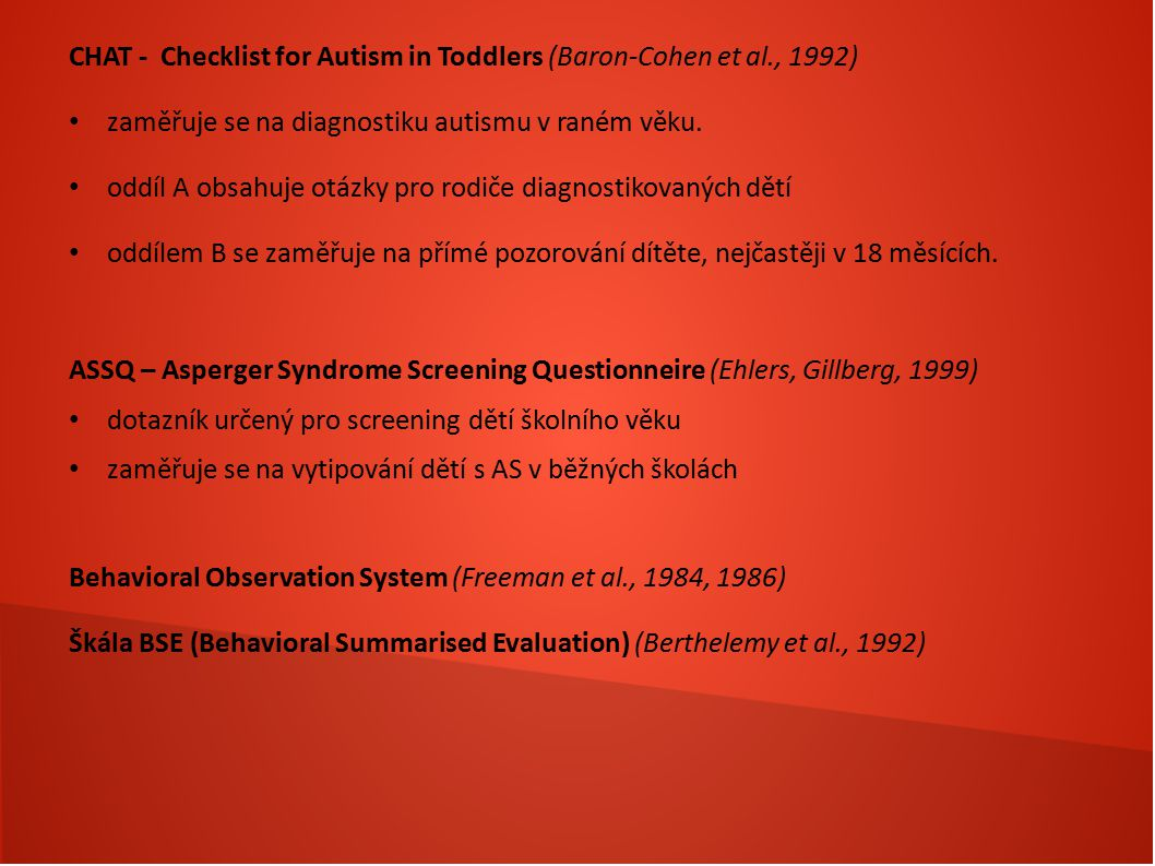 CHAT - Checklist for Autism in Toddlers (Baron-Cohen et al., 1992)