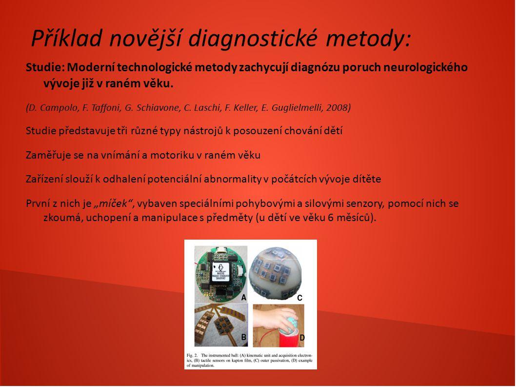 Příklad novější diagnostické metody: