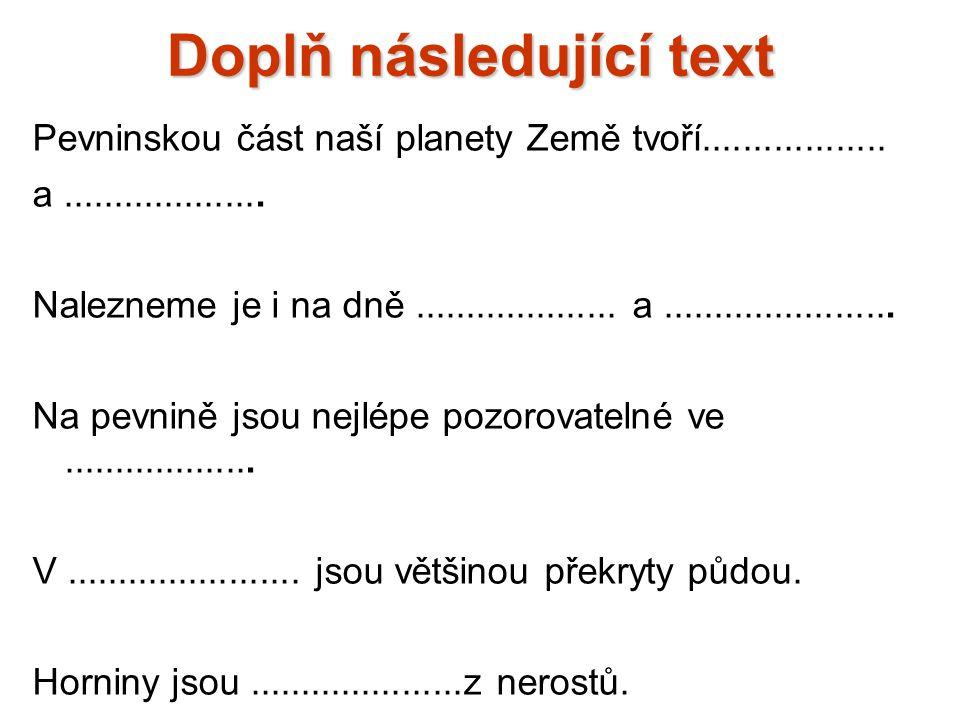 Doplň následující text