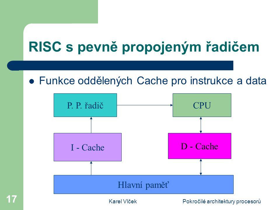 RISC s pevně propojeným řadičem