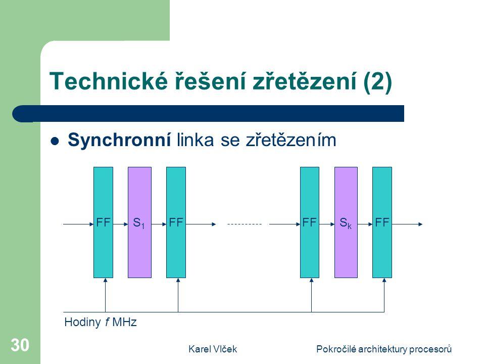 Technické řešení zřetězení (2)
