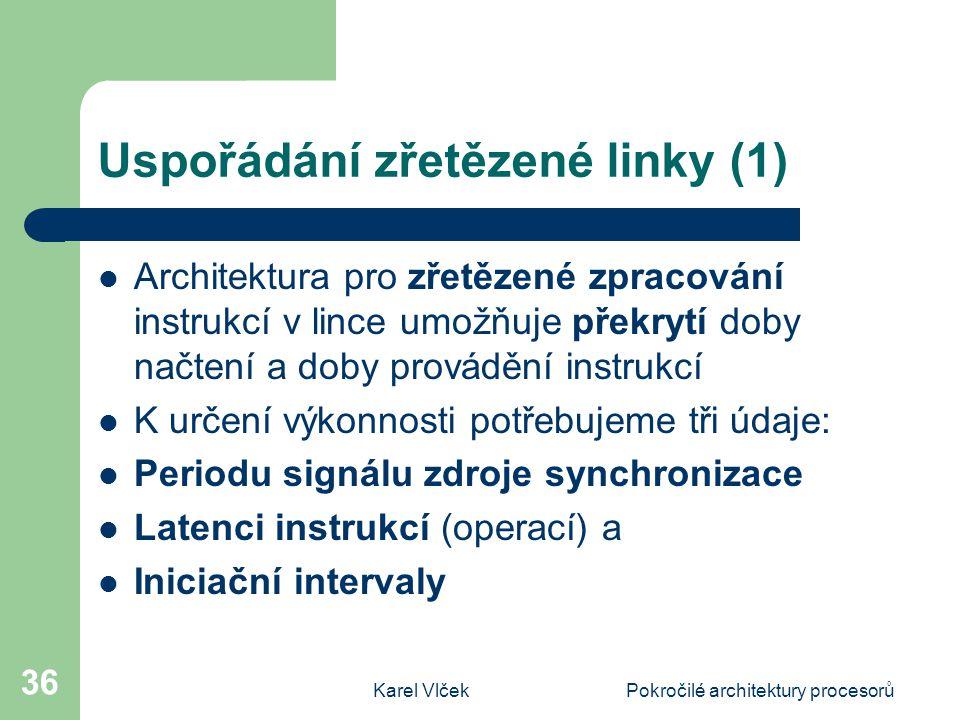 Uspořádání zřetězené linky (1)