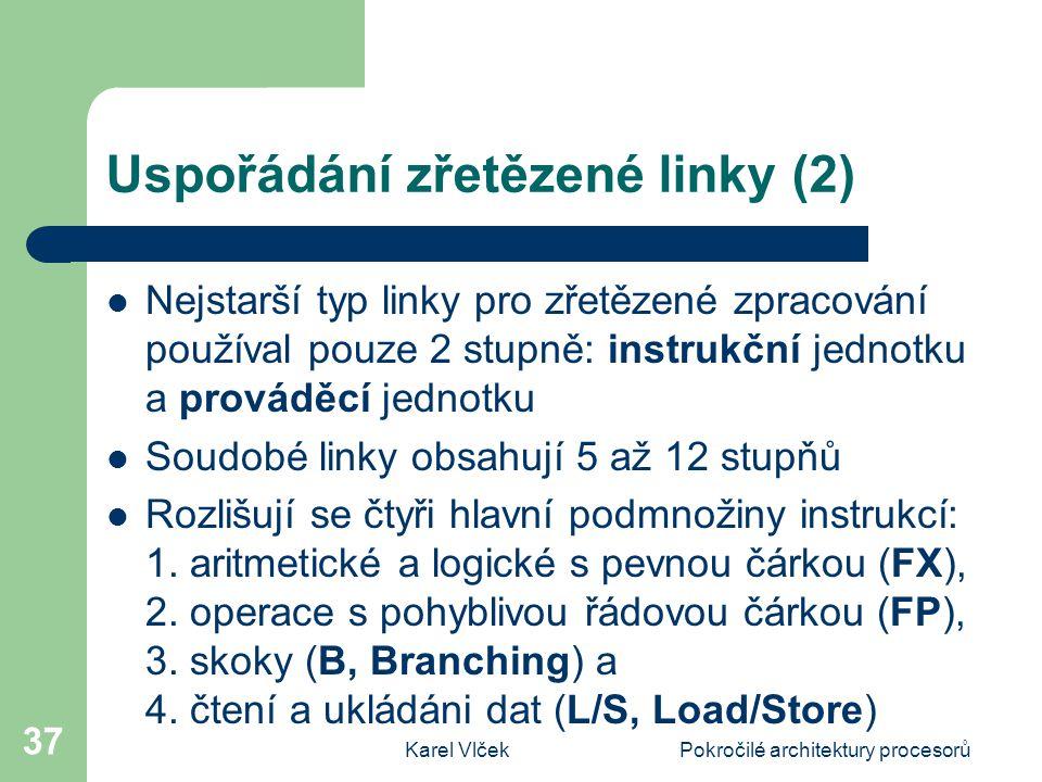 Uspořádání zřetězené linky (2)