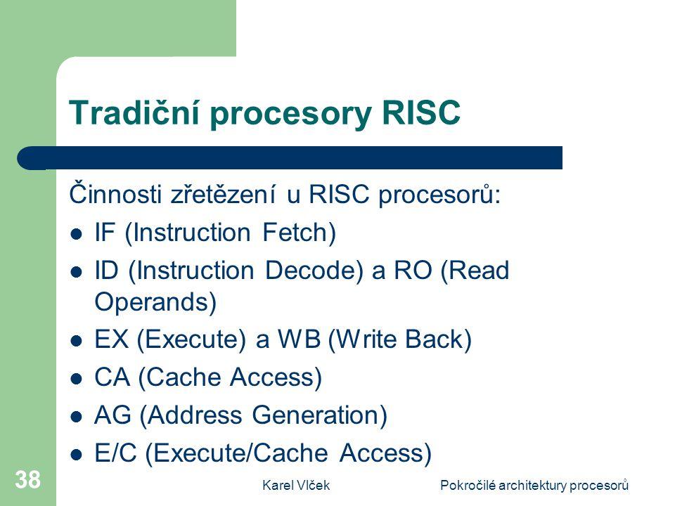 Tradiční procesory RISC