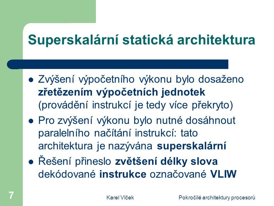 Superskalární statická architektura