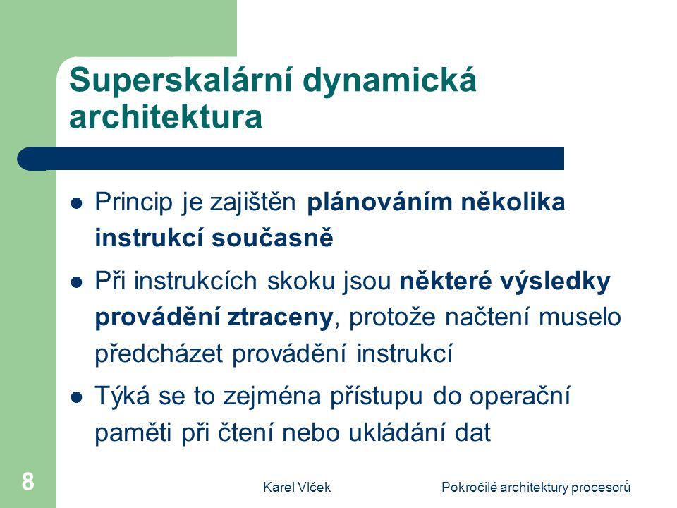 Superskalární dynamická architektura