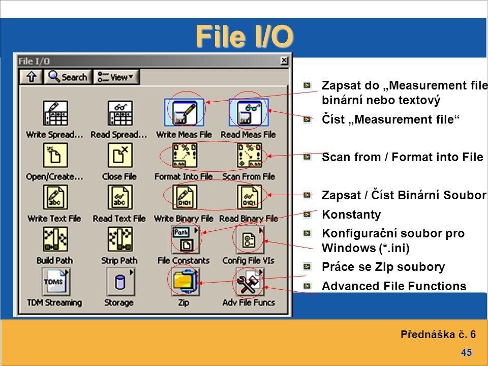 """File I/O Zapsat do """"Measurement file - binární nebo textový"""